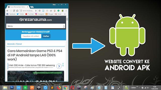 Begitu mudahnya mengubah website / blog menjadi aplikasi android (APK)