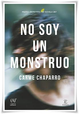 No soy un monstruo, Carme Chaparro