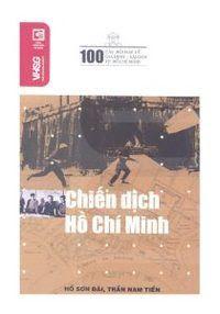 Chiến Dịch Hồ Chí Minh - Nhiều Tác Giả