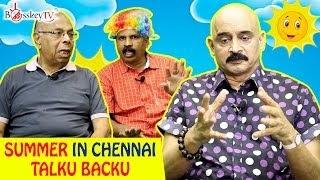 Chennai Dehydrated – Heat Wave | Summer in Chennai | Talku Backu | Tamil Debate Series | Bosskey TV