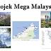 5 Projek Mega Malaysia 2018