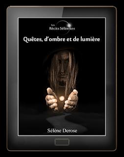 Quêtes, d'ombre et de lumière - Ebook