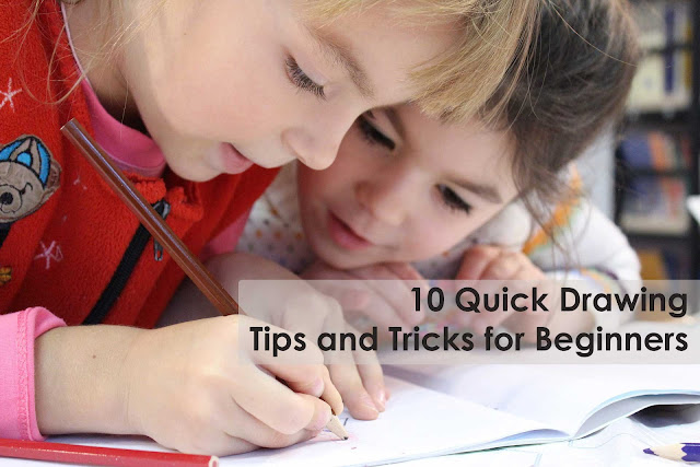 Best 10 Quick Drawing Tips and Tricks for Beginners