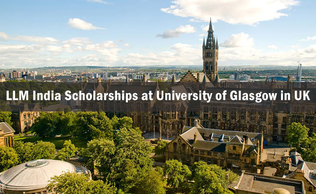 LLM India Scholarships at University of Glasgow in UK 2017-2018