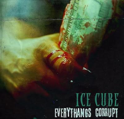 STREAM ICE CUBE'S NEW ALBUM 'EVERYTHANGS CORRUPT'