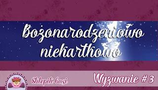 http://sklepikgosi.blogspot.com/2016/12/wyzwanie-3-bozonarodzeniowo-niekartkowo.html