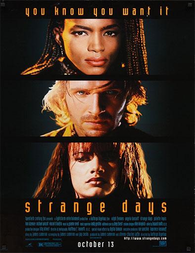 Ver Días extraños (Strange Days) (1995) Online
