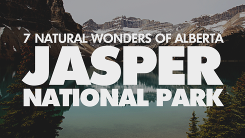 7 Wonders Alberta Jasper National Park