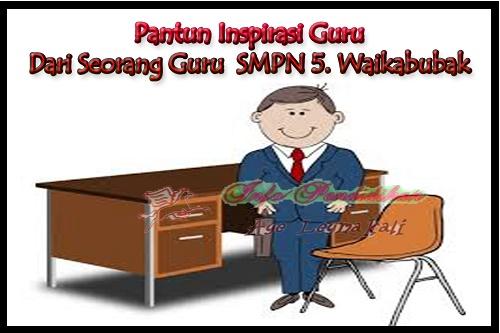 http://www.gurusmp.co.id/2016/04/puisi-inspirasi-dari-seorang-guru-smp.html