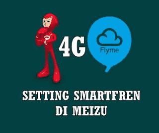 Tutorial Setting Sim Card Smartfren 4G Pada Meizu