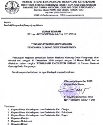 Surat Edaran Balai Besar Taman Nasional Gede Pangrango, tentang penutupan pendakian tanggal 31 Desember 2016-31 Maret 2017.
