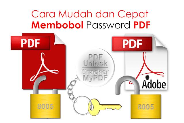 Cara Mudah dan Cepat Menghapus Password File PDF dengan PDF Unlock