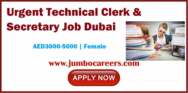 Technical Clerk & Secretary Job Dubai