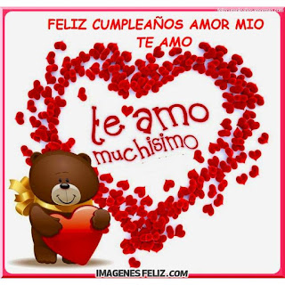 Feliz Cumpleaños Amor de mi vida te amo