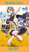 http://blog.mangaconseil.com/2017/03/a-paraitre-mushoku-tensei-en-juin-2017.html