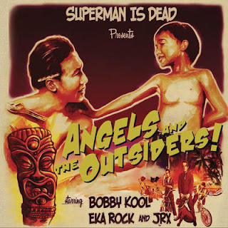 Superman Is Dead - Angels & the Outsiders