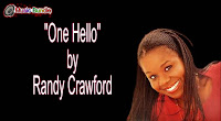 One Hello by Randy Crawford free download karaoke, mp3, minus one and lyrics.