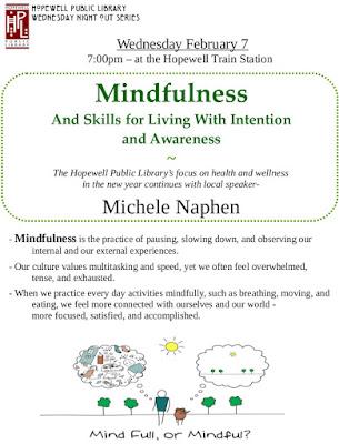 HPL Wed Nite Out : 2018-Feb-07 : Michele Naphen :                 Mindfulness