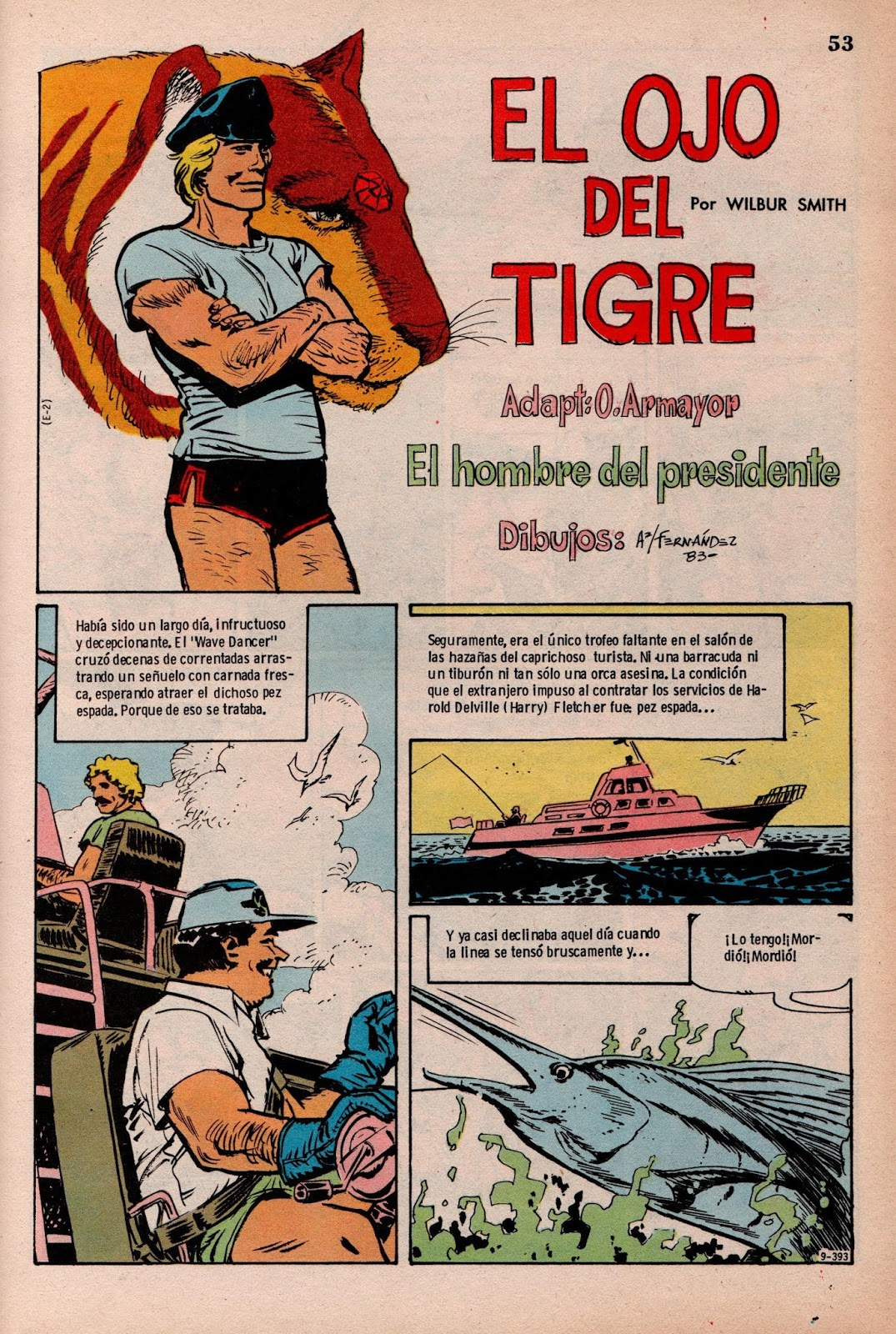 Columberos: El Ojo del Tigre - Episodio 2 - El hombre del presidente
