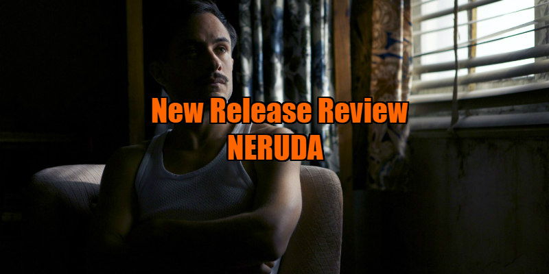 Neruda movie review