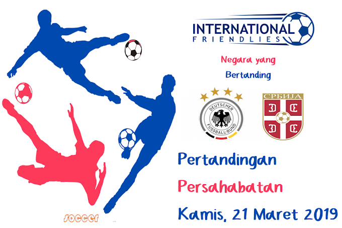 International Friendly Match 21 Maret 2019