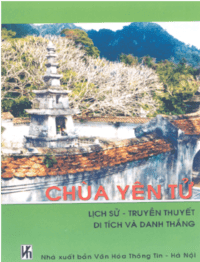 Chùa Yên Tử Lịch Sử Truyền Thuyết Di Tích Và Danh Thắng - Trần Trương