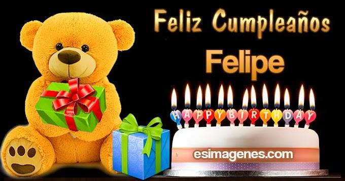 Feliz Cumpleaños Felipe