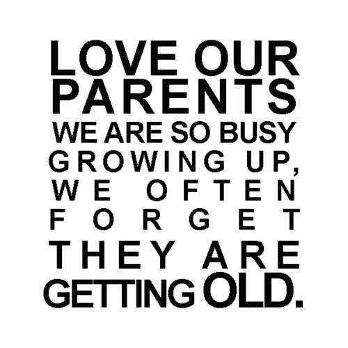 Random Thoughts Love Thy Parents