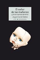 El señor de las muñecas y otros cuentos de terror de Joyce Carol Oates