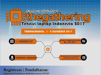 The Gathering Teknisi Laptop Indonesia 2017, Kembali Hadir Gaes