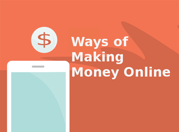 Ways of Making Money Online