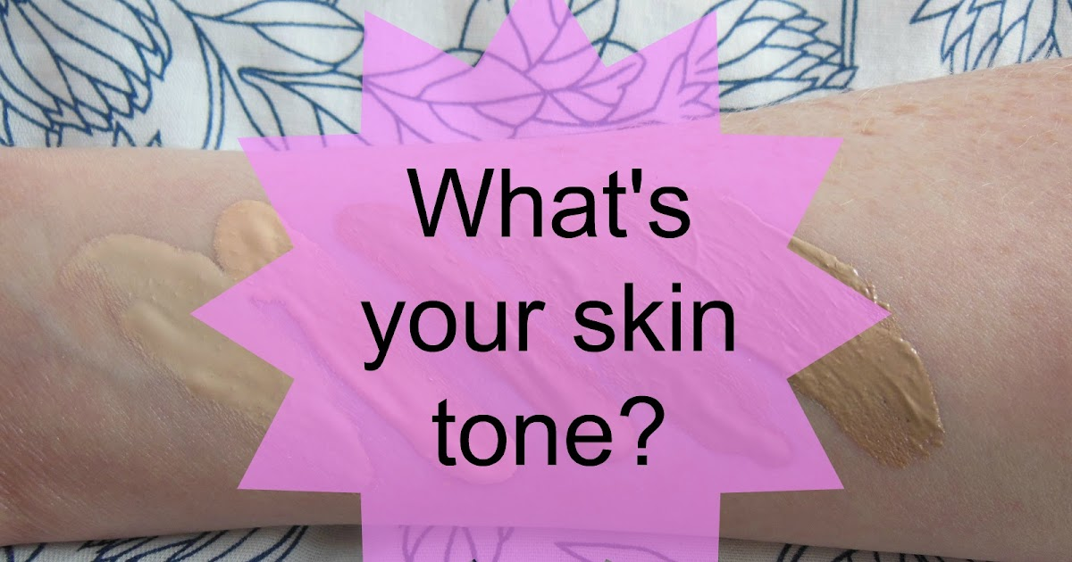 Beauty Basics What S Your Skin Tone Tales Of A Pale