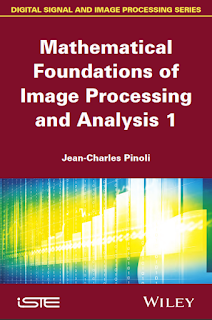 Mathematical Foundations of Image Processing and Analysis volume 1 pdf download free