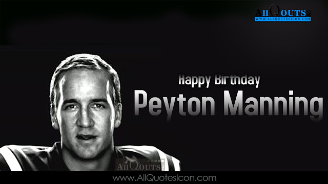 Peyton-Manning-English-quotes-images-best-inspiration-life-Quotesmotivation-thoughts-sayings-free
