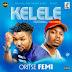 #MusicAlert - Oritse Femi Kelele ft Olamide