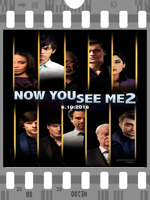 NOW YOU SEE ME: THE SECOND ACT (2016) ... Get Ready For MAGIC and ILLUSION Like Nothing You've Ever Seen Before!!!