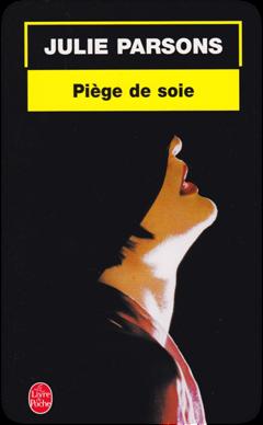 Piège de soie de Julie Parsons