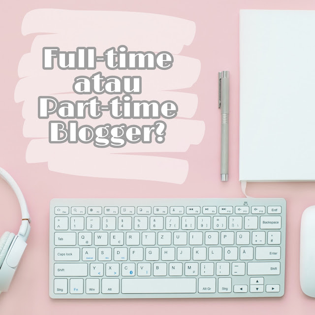 Mau Part-time atau Full-time?
