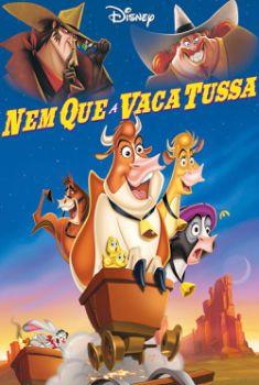 Baixar Nem que a Vaca Tussa (2004) Dublado via Torrent