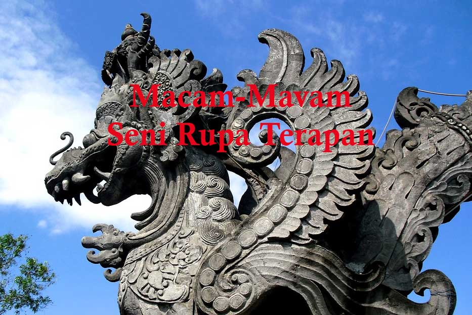 50 Seni Rupa Terapan Di Indonesia Dan Penjelasannya Budaya Dan Kebudayaan