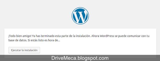 Ya estamos listos para ejecutar la instalacion de wordpress