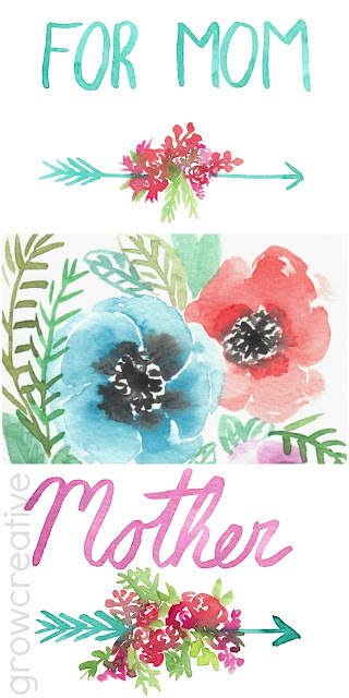 Free Watercolor Mother's Day Printables and Cards- personal, non-commercial use- growcreative