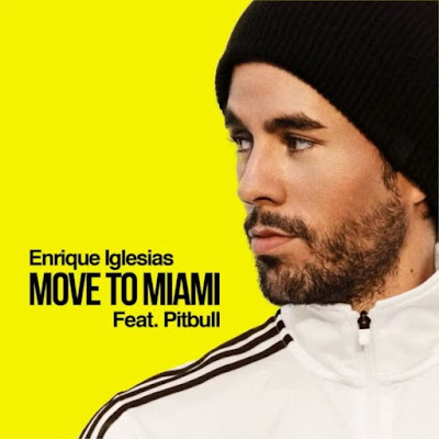 Enrique Iglesias & Pitbull – Move To Miami