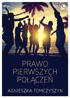 Prawo pierwszych połączeń - Agnieszka Tomczyszyn