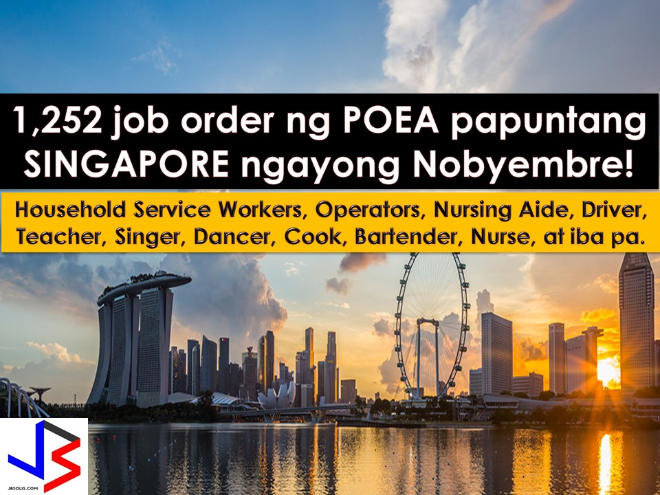 Singapore is a good choice for Filipinos who want to work abroad. Singapore is a city-state just three hours away from Manila and is still hiring for thousands of Filipino workers every year. This November 2017, 1, 252 job order to Singapore has been approved by the Philippine Overseas Employment Administration (POEA).  And since the country is much nearer to the Philippines compared to other destinations, OFWs may use his leave to visit his or her family home. If you are interested in working in Singapore, the following are latest POEA job orders to Singapore with attached information from different recruitment agencies.  Please reminded that we are not recruitment agencies, all information in this article is taken from POEA website and being sort out for much easier use. The contact information of recruitment agencies is also listed. Interested applicant may directly contact the agencies' representative for more information and for the application. Any transaction entered with the following recruitment agencies is at applicants risk and account.