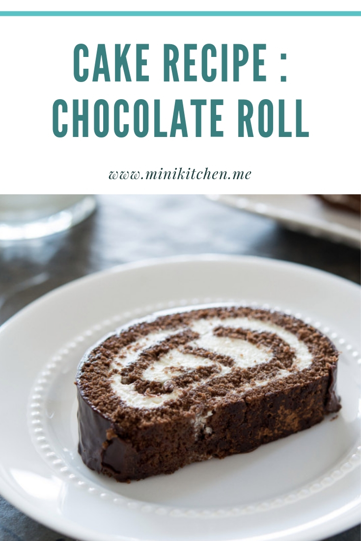 CAKE RECIPE : CHOCOLATE ROLL