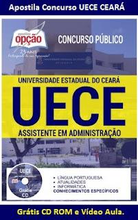 Apostila UECE CE Assistente em Administração da Universidade Estadual do Ceará - FUNECE.
