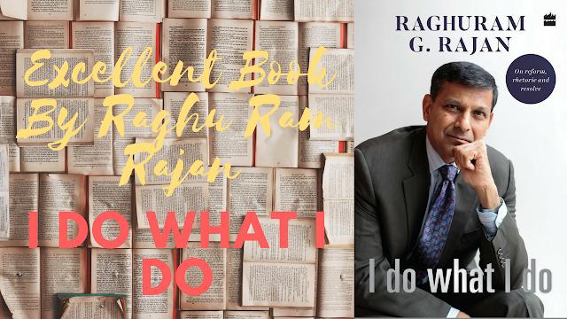 I Do What I Do By Raghu Ram Rajan Best Products