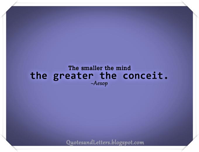 Conceit Quotes. QuotesGram