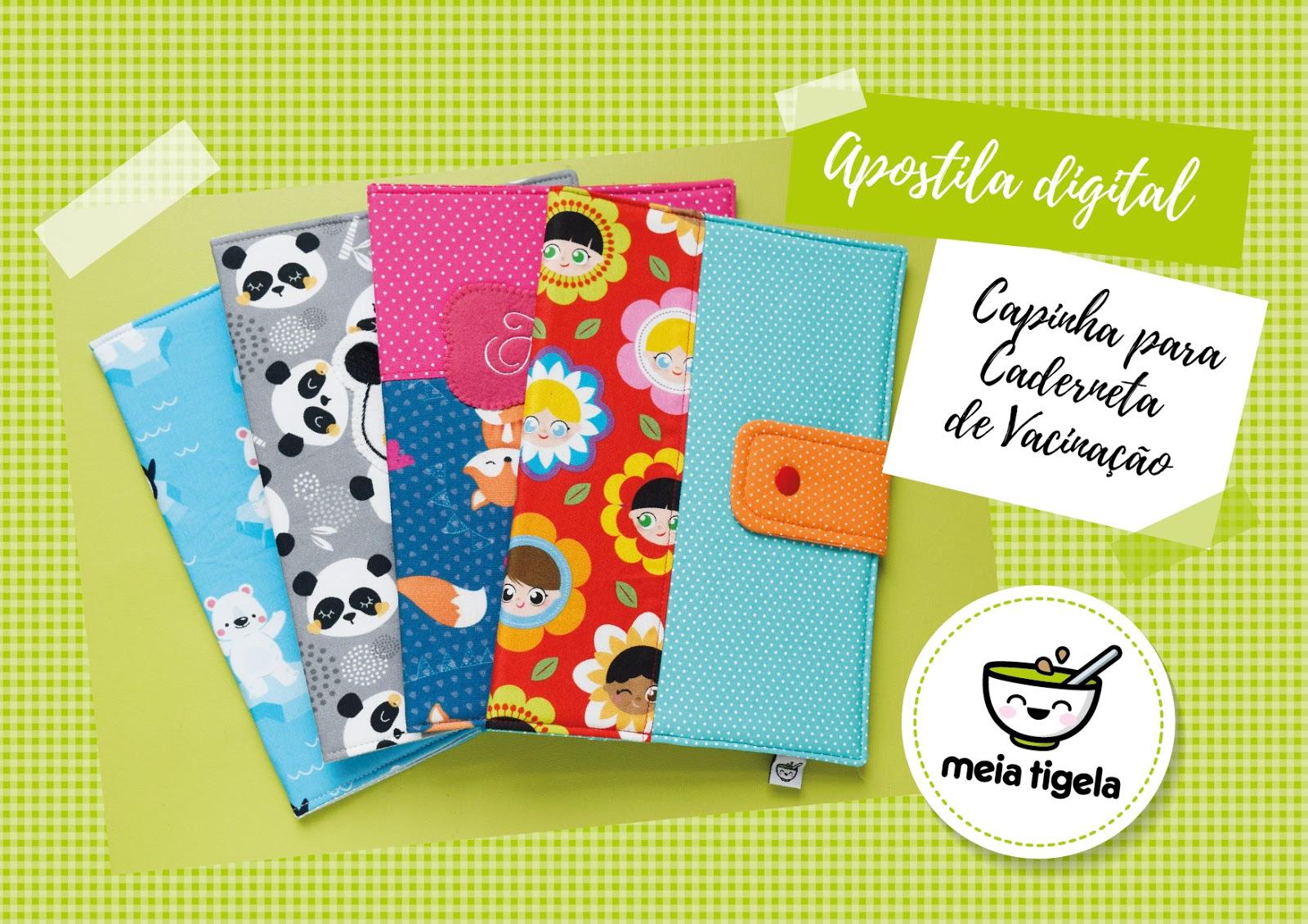 d14606fdb Meia Tigela  Apostila digital - Capinha para caderneta de vacinação